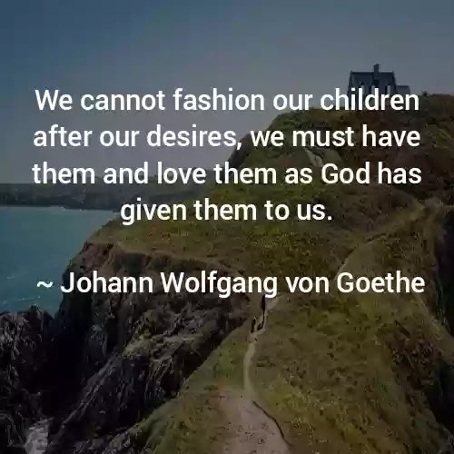 wolfgang von goethe quotes