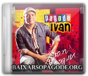 Ivan Marques - Pagode do Ivan (2013)