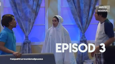 Sepahtu Reunion Al Puasa 2019 Episod 3 FULL