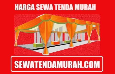 harga sewa tenda pernikahan Jakarta murah pusat barat timur selatan utara bekasi tangerang depok bogor
