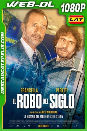 El Robo Del Siglo (2020) 1080P WEB-DL
