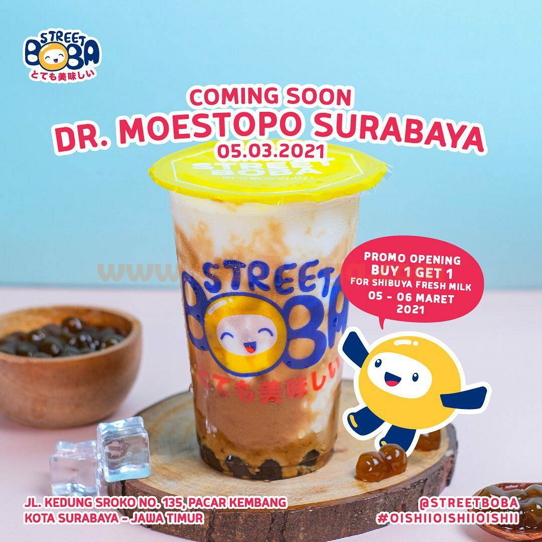 STREET BOBA Dr. Moestopo Surabaya Opening Promo Beli 1 Gratis 1