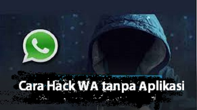 Cara Hack WA tanpa Aplikasi