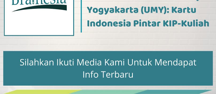 Review Beasiswa Kuliah di Universitas Muhammadiyah Yogyakarta (UMY): Kartu Indonesia Pintar KIP-Kuliah