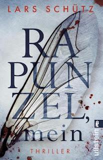 Rapunzel, mein ; Lars Schütz ; Ullstein Buchverlag
