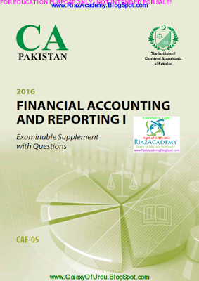 CAF-05 - FINANCIAL ACCOUNTING AND REPORTING I 2016- Examinable Supplement with Questions