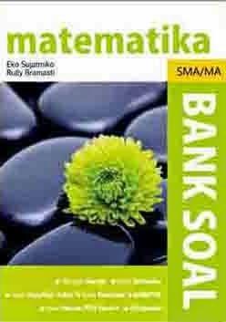 Bank Soal Matematika SMA/MA