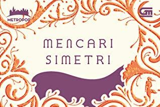 Mencari Simetri by Annisa Ihsani