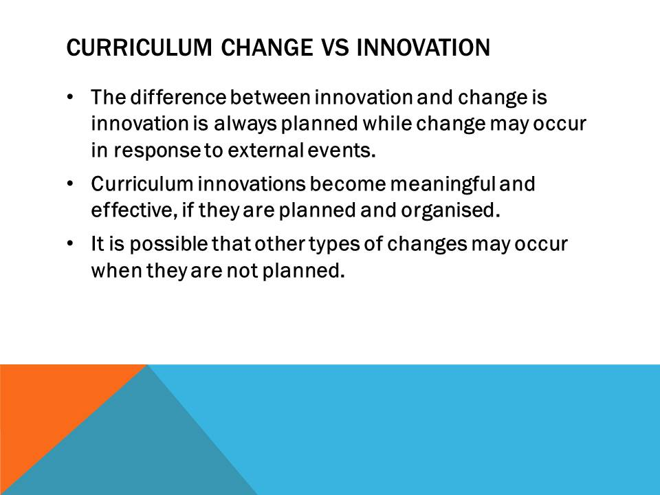 difference between innovation and change What's the difference between technological change and innovation i have been studying innovation and i can't understand what is the difference between these topics.