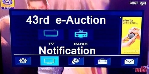DD Free Dish announced 43rd  e-auction  for MPEG-4 slots on 22 Jan