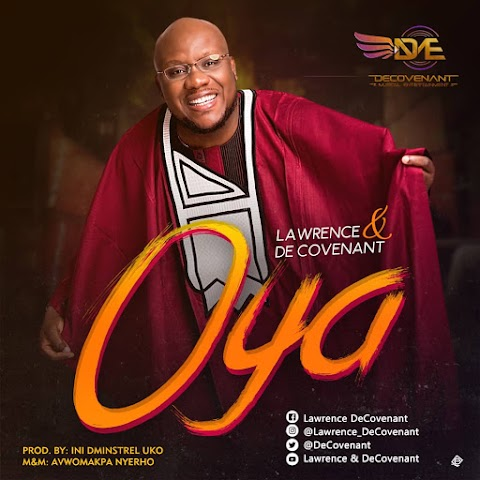 Music: OYA - Lawrence & De Covenant