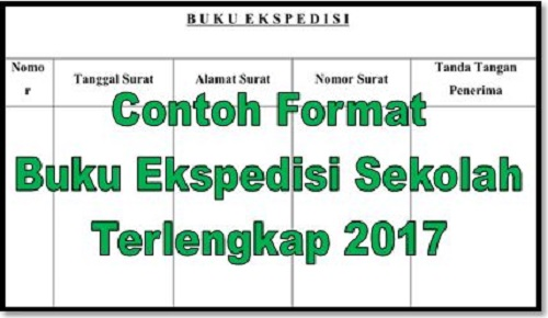 Contoh Format Buku Ekspedisi Sekolah Terlengkap 2017 Ops