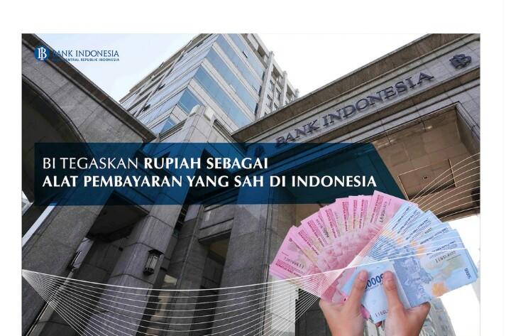 BI Tegaskan Rupiah sebagai Alat Pembayaran yang Sah di Indonesia