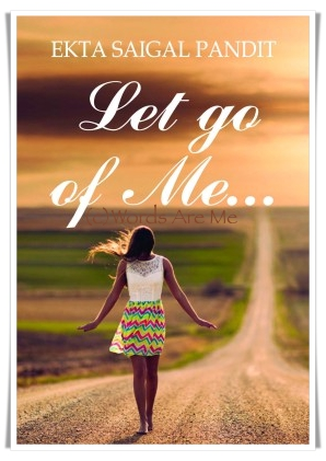 Let Go Of Me, book review, Ekta Saigal Pandit