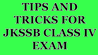 TIPS AND TRICKS FOR JKSSB CLASS IV EXAM