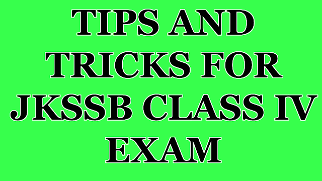 TIPS AND TRICKS FOR JKSSB CLASS IV