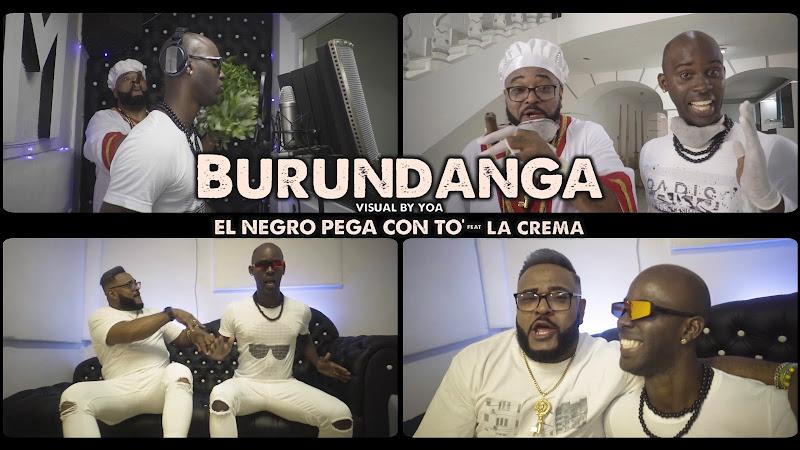 La Crema & El Negro pega con To' - ¨Burundanga¨ - Videoclip - Director: YOA. Portal Del Vídeo Clip Cubano