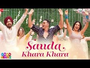सौदा खारा खरा - Sauda Khara Khara - Good Newwz - 2019