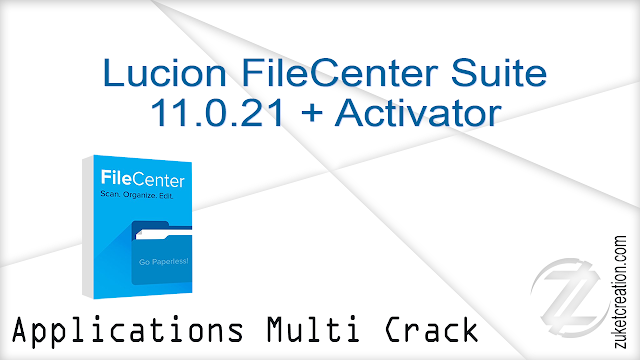 Lucion FileCenter Suite 11.0.21 + Activator