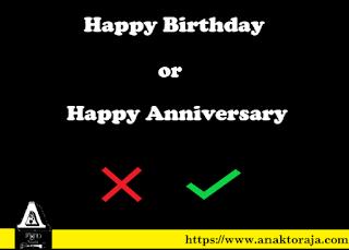 Perbedaan Antara Happy Birthday dan Happy Anniversary