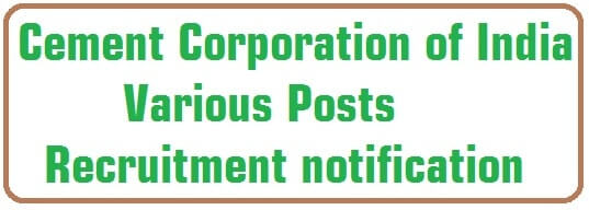Cement Corporation of India,Various Posts,Recruitment notification