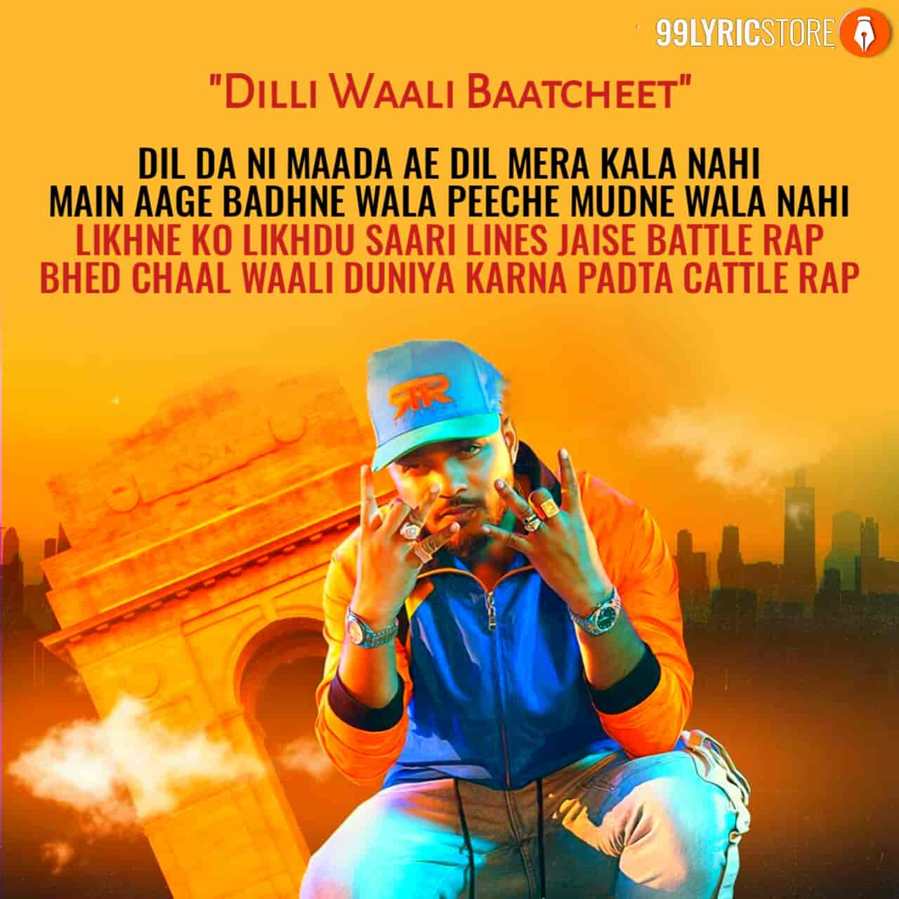 Dilli Waali Baatcheet Hip hop Rap Song Sung by Raftaar