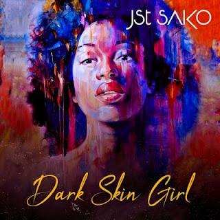 BAIXAR MP3 || Jst Sako - Dark Skin Girl | 2020