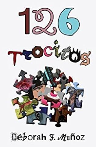 126 trocitos - Deborah F. Muñoz