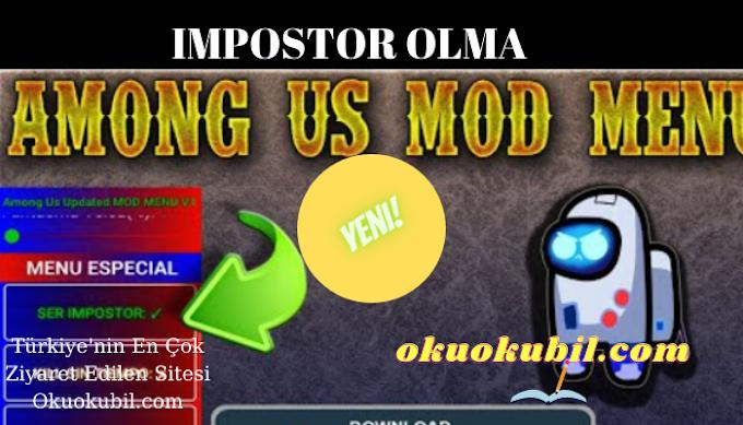 Among Us 2021 11.17 Especial Mod Menu Full Impostor Hilesi Ocak 2021