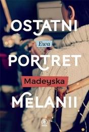 http://lubimyczytac.pl/ksiazka/4847360/ostatni-portret-melanii