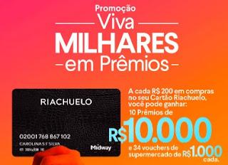 Cadastrar Promoção Riachuelo Viva Milhares Prêmios - 10 Mil Reais e 1 Mil Reais em Supermercado
