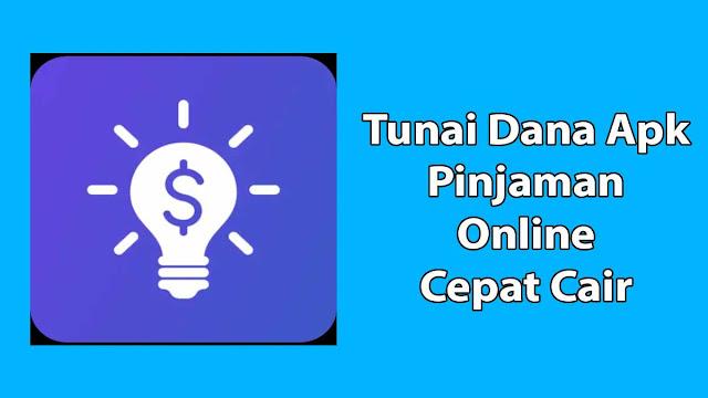 Tunai Dana APK