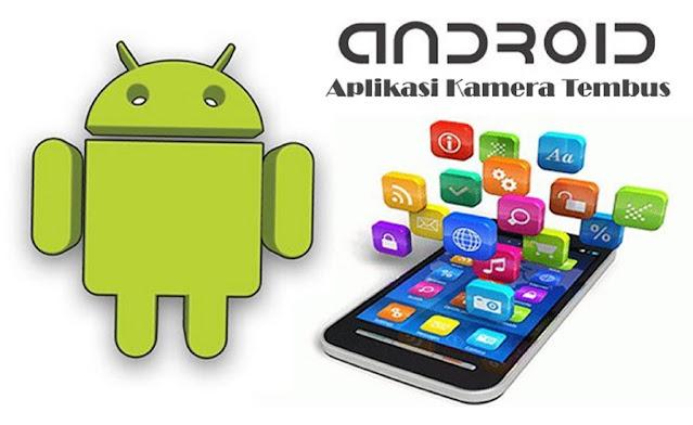 Aplikasi Kamera Android Yang Bikin Kamu Kaget Karena Fitur Canggihnya