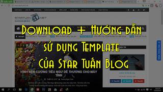 Hướng dẫn sử dụng template Star Tuấn đang dùng