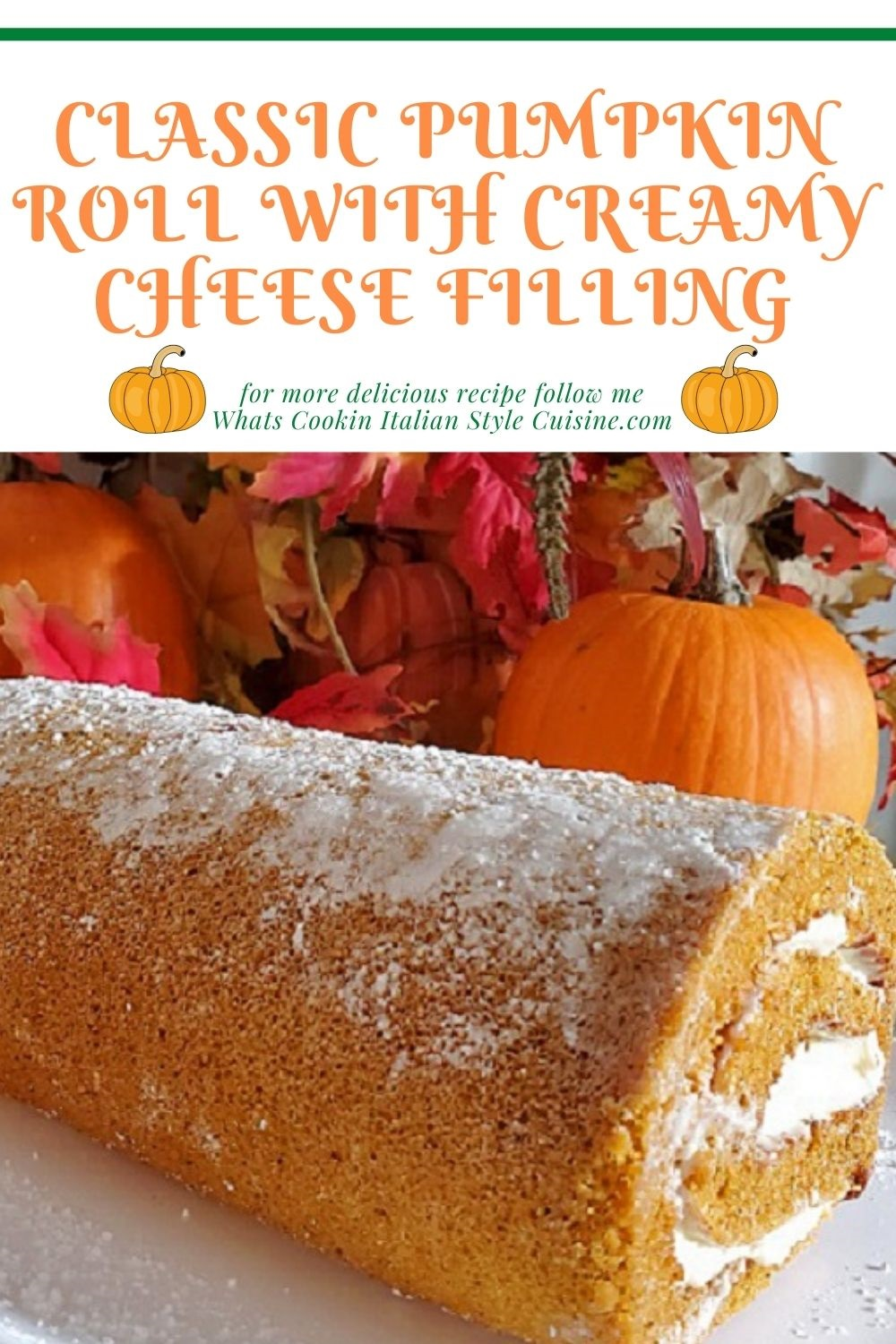 this is a pin for later on how to make a classic pumpkin roll with cheese filling