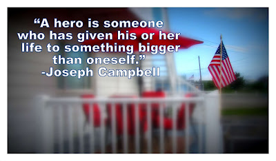 A hero is someone who has given his or her life..., Joseph Campbell