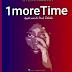 AUDIO: Steve Mzeiya – 1 More Time | Download