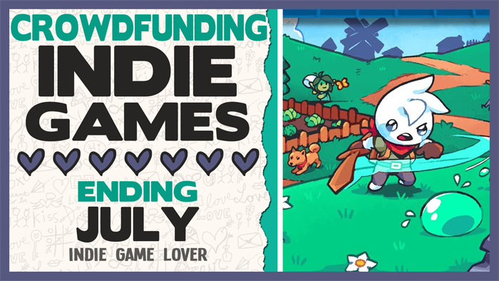 Crowdfunding Indie Games ❤ July 2021 Part 2