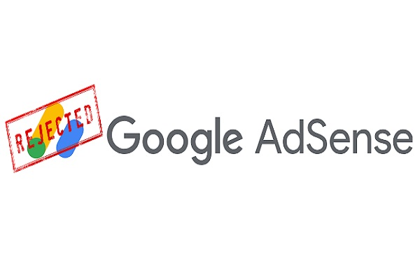 Why Does My Site Keep Getting Rejected by Adsense?