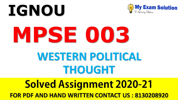 MPSE 003 WESTERN POLITICAL THOUGHT Solved Assignment 2020-21