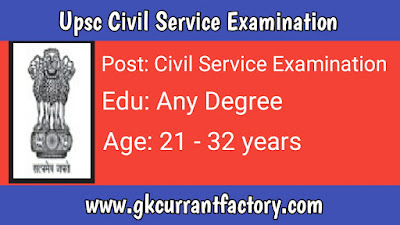Upsc Civil Service Examination