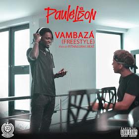 Paulelson - Vambazá (Freestyle)