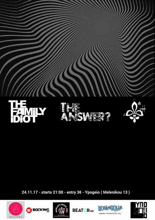 The Family Idiot, The Answer?, ST Atom Heart: Παρασκευής 24 Νοεμβρίου @ Υπόγειο
