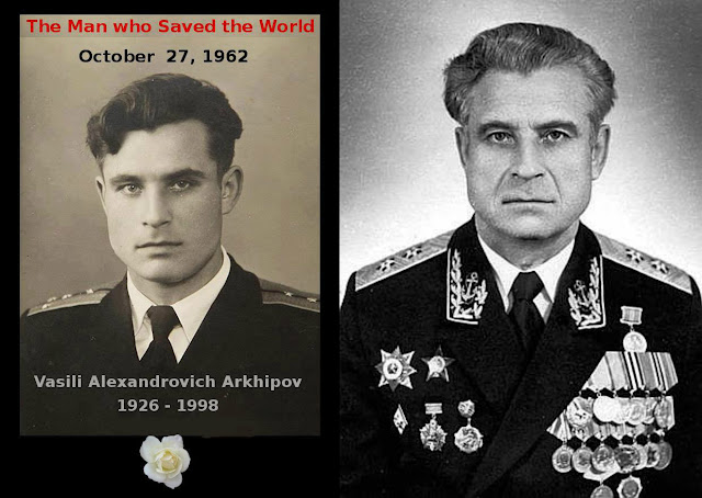 Vassili Alexandrovich Arkhipov (30 Jan 1926 – 19 Aug 1998) was the second-in-command of the Soviet submarine B-59 who, during the height of the Cuban Missile Crisis, refused to agree with his Captain's order to launch nuclear torpedoes against US warships and hence saving the world.