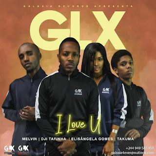 GLX - I Love U
