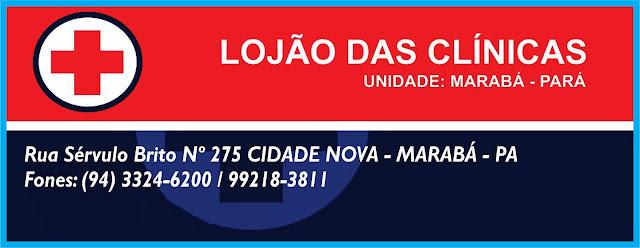 LOJÃO DAS CLÍNICAS -- INIDADE MARABÁ/PA -- VEJA AS FOTOS