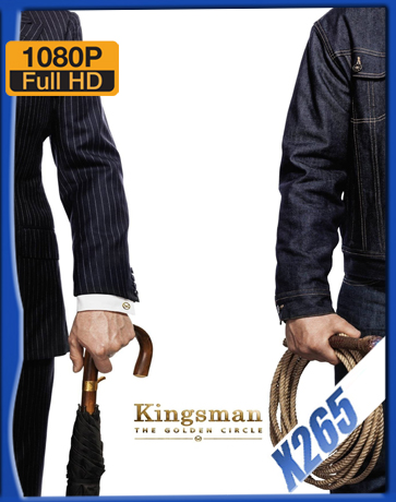 Kingsman: The Golden Circle [2017] [Latino] [1080P] [X265] [10Bits][ChrisHD]