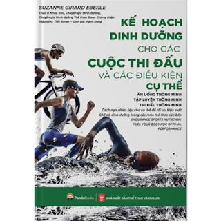 Kế Hoạch Dinh Dưỡng Cho Các Cuộc Thi Đấu Và Các Điều Kiện Cụ Thể - Ăn Uống Thông Minh, Tập Luyện Thông Minh, Thi Đấu Thông Minh ebook PDF EPUB AWZ3 PRC MOBI