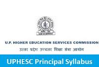 UPHESC Principal Syllabus