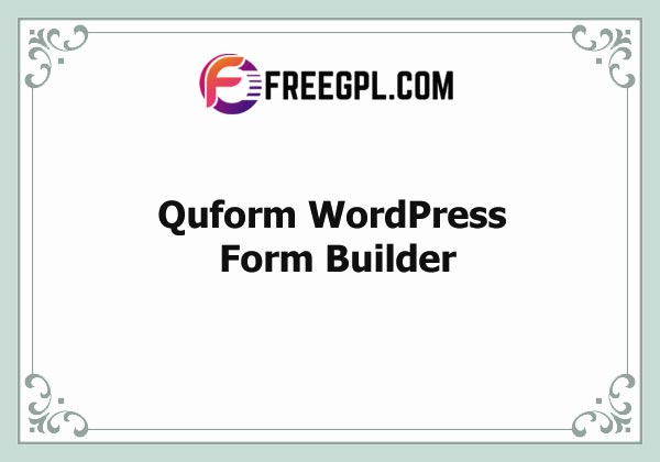 Quform - WordPress Form Builder Nulled Download Free